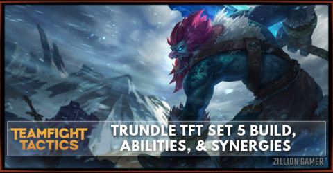 Trundle TFT Set 5 Build, Abilities, & Synergies