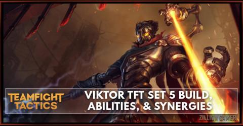 Viktor TFT Set 5 Build, Abilities, & Synergies