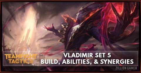 Vladimir TFT Set 5 Build, Abilities, & Synergies