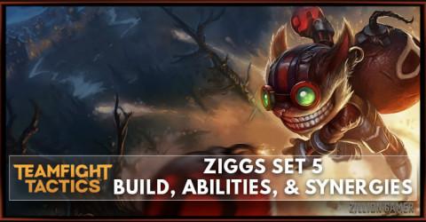 Ziggs TFT Set 5 Build, Abilities, & Synergies