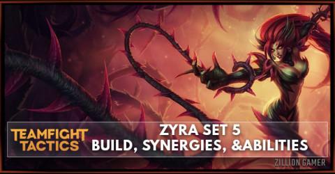 Zyra TFT Set 5 Build, Abilities, & Synergies