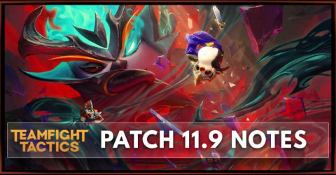 TFT Patch 11.9 Notes, New Set 5 Reckoning