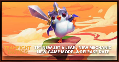 TFT New Set 6, Mechanic, Game Mode, & Release Date