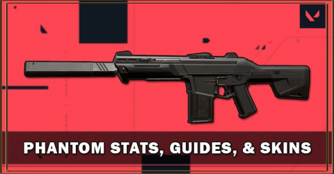 Phantom Stats, Guides, & Skins