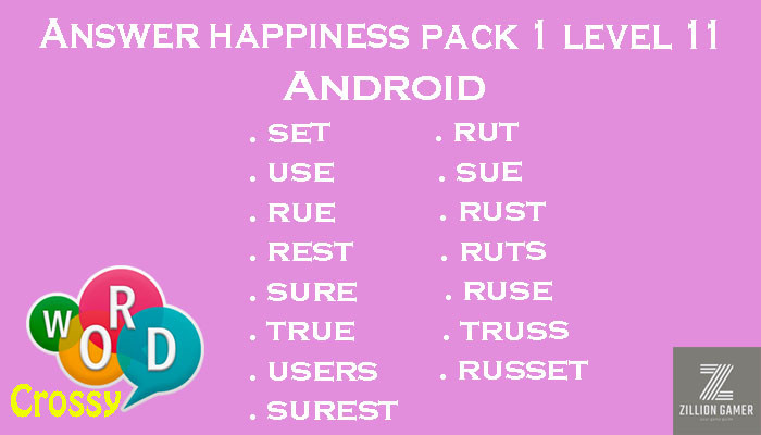 Pack 1 Level 11 Happiness Android Answer | Word Crossy | Zilliongamer your game guide