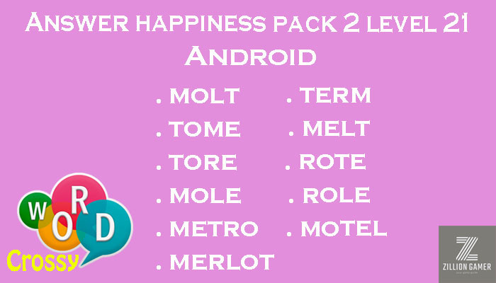 Pack 2 Level 21 Happiness Android Answer | Word Crossy | Zilliongamer your game guide