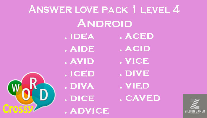 Pack 1 Level 4 Love Android Answer | Word Crossy | Zilliongamer your game guide