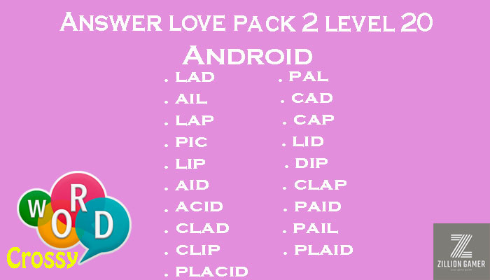 Pack 2 Level 20 Love Android Answer | Word Crossy | Zilliongamer your game guide
