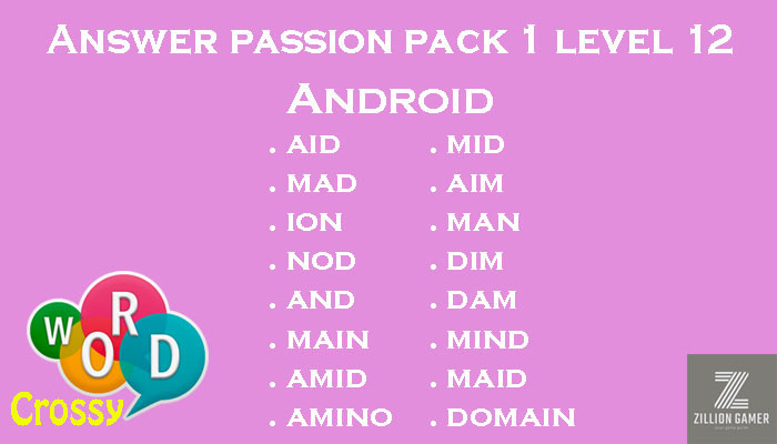 Pack 1 Level 12 Passion Android Answer | Word Crossy | Zilliongamer your game guide