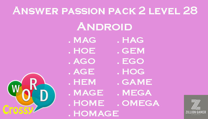 Pack 2 Level 28 Passion Android Answer | Word Crossy | Zilliongamer your game guide