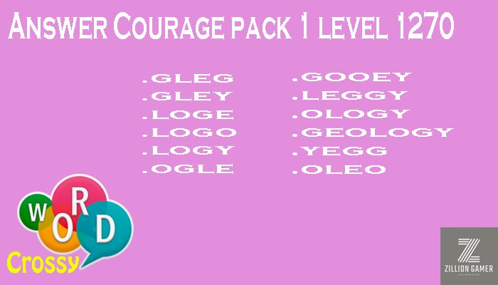 Word Crossy Level 1270 Courage Answer | Word Crossy | Zilliongamer your game guide