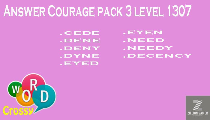 Word Crossy Level 1307 Courage Answer | Word Crossy | Zilliongamer your game guide
