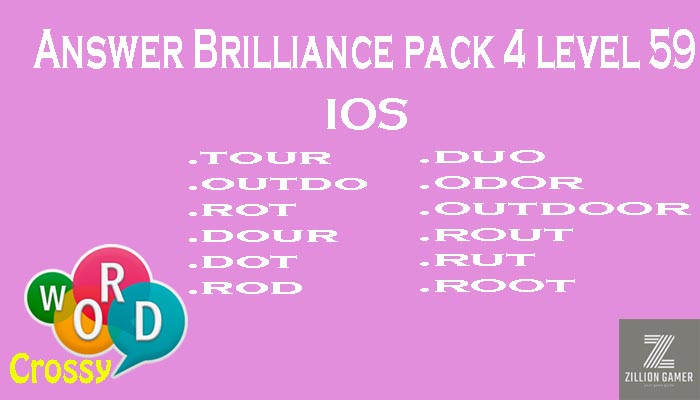 Pack 4 Level 59 Brilliance Ios Answer | Word Crossy | Zilliongamer your game guide