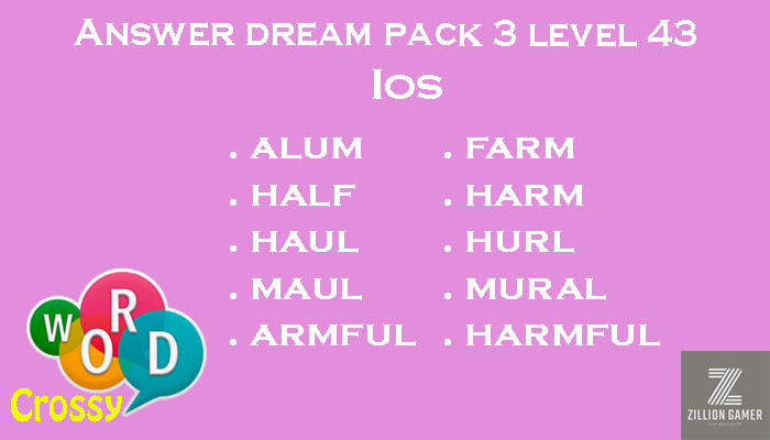 Pack 3 Level 43 Dream Ios Answer | Word Crossy | Zilliongamer your game guide