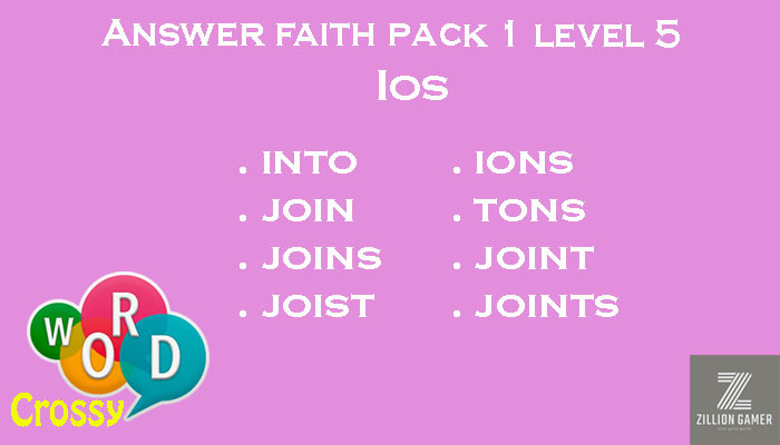 Pack 1 Level 5 Faith Ios Answer | Word Crossy | Zilliongamer your game guide