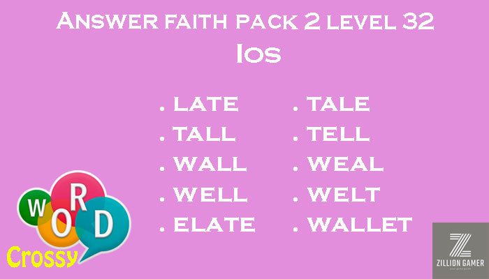 Pack 2 Level 32 Faith Ios Answer | Word Crossy | Zilliongamer your game guide