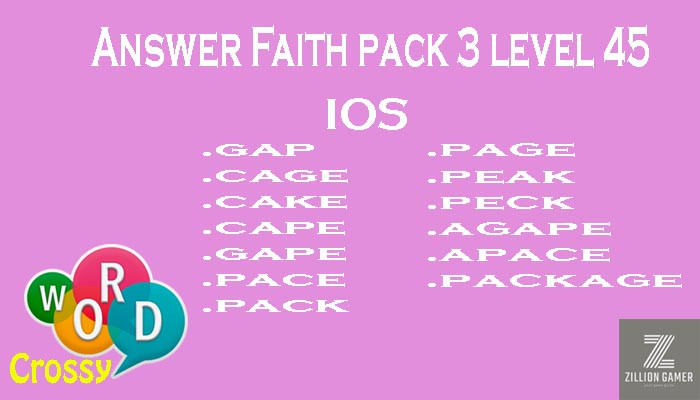 Pack 3 Level 45 Faith Ios Answer | Word Crossy | Zilliongamer your game guide