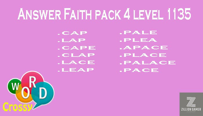 Pack 4 Level 1135 Faith Answer | Word Crossy | Zilliongamer your game guide