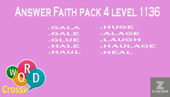 Pack 4 Level 1136 Faith Answer | Word Crossy | Zilliongamer your game guide