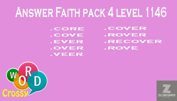 Pack 4 Level 1146 Faith Answer | Word Crossy | Zilliongamer your game guide