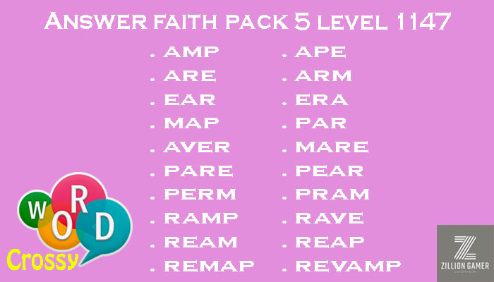 Pack 5 Level 1147 Faith Answer | Word Crossy | Zilliongamer your game guide