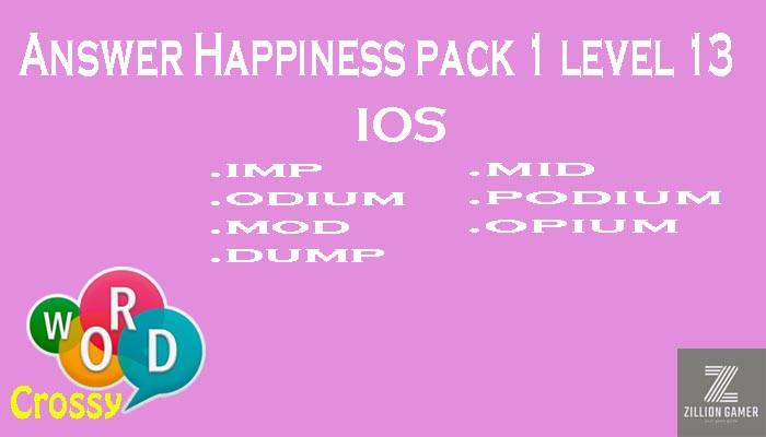 Pack 1 Level 13 Happiness Ios Answer | Word Crossy | Zilliongamer your game guide