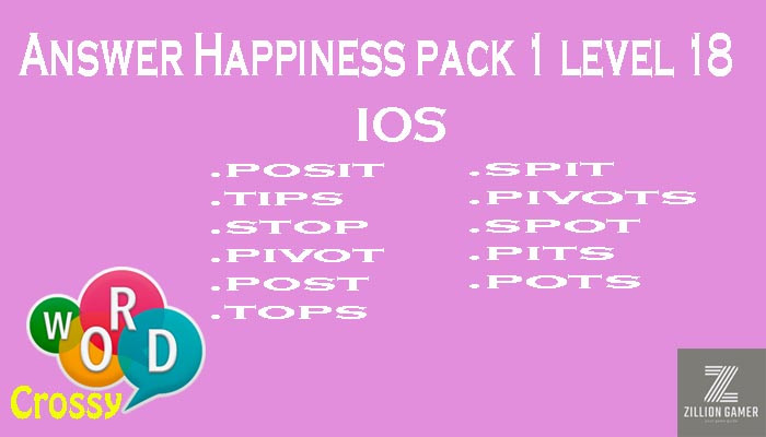 Pack 1 Level 18 Happiness Ios Answer | Word Crossy | Zilliongamer your game guide