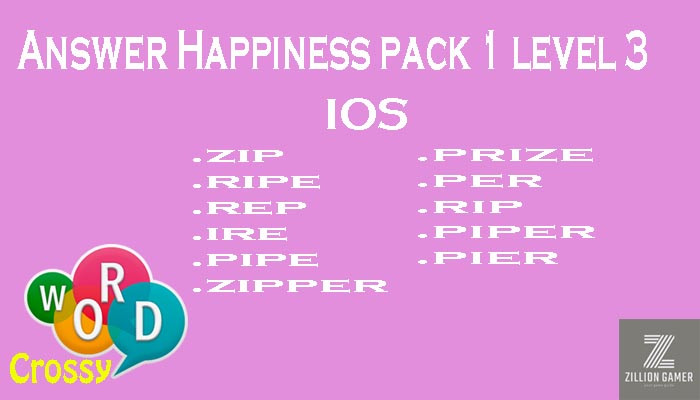 Pack 1 Level 3 Happiness Ios Answer | Word Crossy | Zilliongamer your game guide