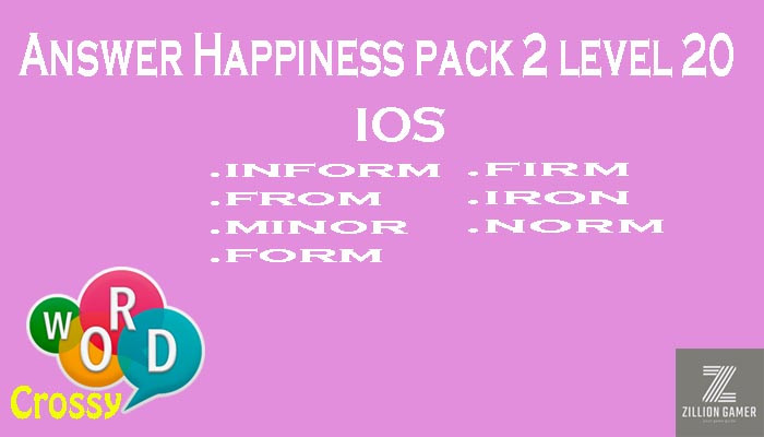 Pack 2 Level 20 Happiness Ios Answer | Word Crossy | Zilliongamer your game guide