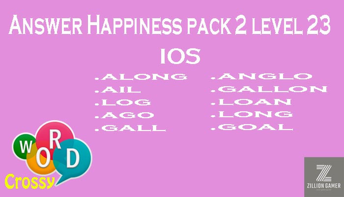Pack 2 Level 23 Happiness Ios Answer | Word Crossy | Zilliongamer your game guide