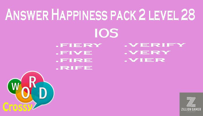 Pack 2 Level 28 Happiness Ios Answer | Word Crossy | Zilliongamer your game guide