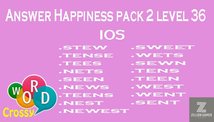 Pack 2 Level 36 Happiness Ios Answer | Word Crossy | Zilliongamer your game guide
