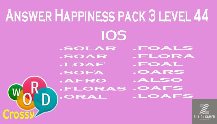 Pack 3 Level 44 Happiness Ios Answer | Word Crossy | Zilliongamer your game guide