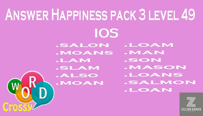 Pack 3 Level 49 Happiness Ios Answer | Word Crossy | Zilliongamer your game guide