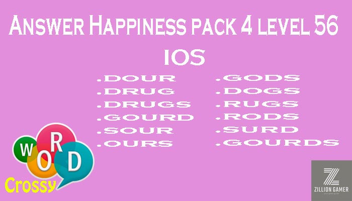 Pack 4 Level 56 Happiness Ios Answer | Word Crossy | Zilliongamer your game guide