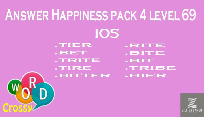 Pack 4 Level 69 Happiness Ios Answer | Word Crossy | Zilliongamer your game guide