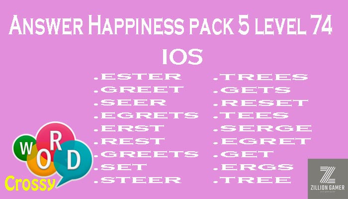 Pack 5 Level 74 Happiness Ios Answer | Word Crossy | Zilliongamer your game guide