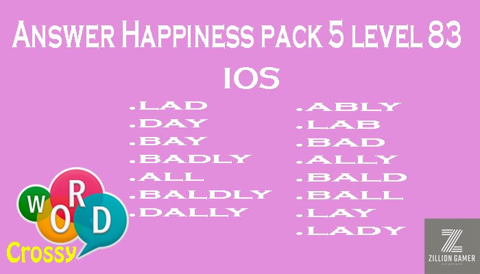 Pack 5 Level 83 Happiness Ios Answer | Word Crossy | Zilliongamer your game guide