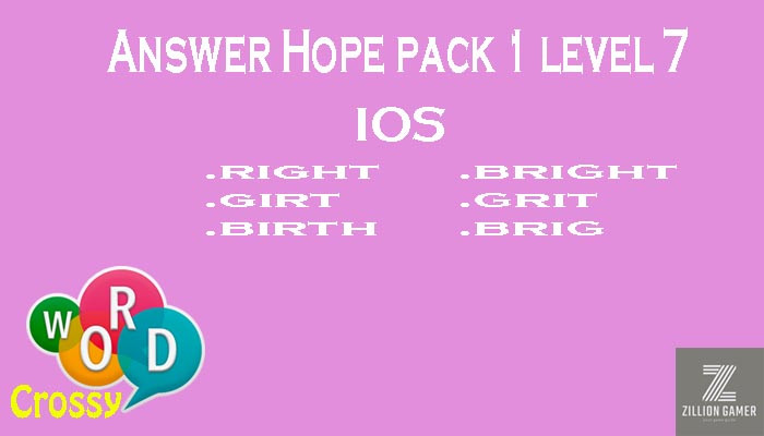 Pack 1 Level 7 Hope Ios Answer | Word Crossy | Zilliongamer your game guide