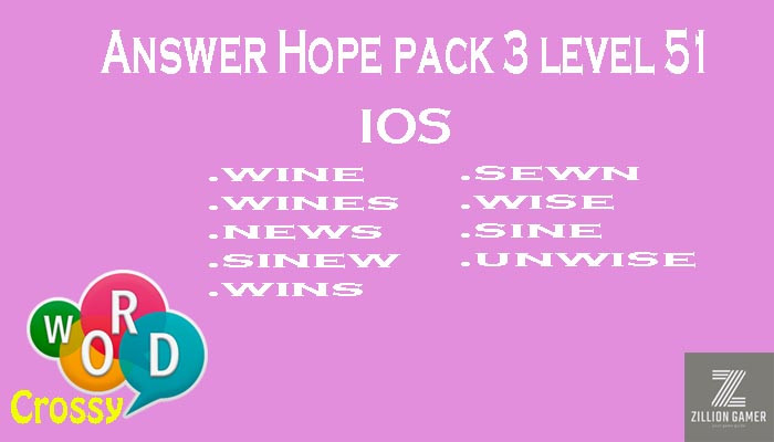 Pack 3 Level 51 Hope Ios Answer | Word Crossy | Zilliongamer your game guide