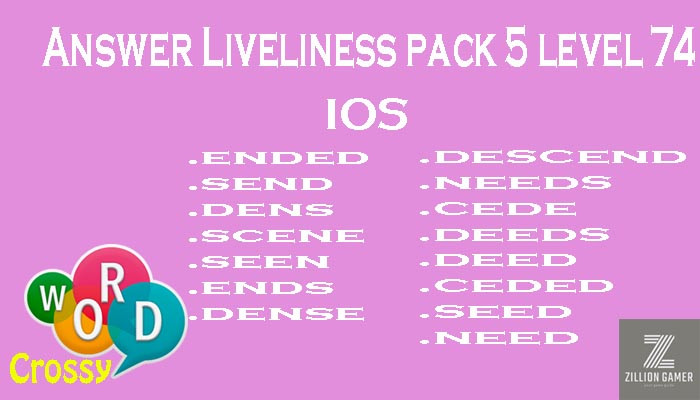 Pack 5 Level 74 Liveliness Ios Answer | Word Crossy | Zilliongamer your game guide