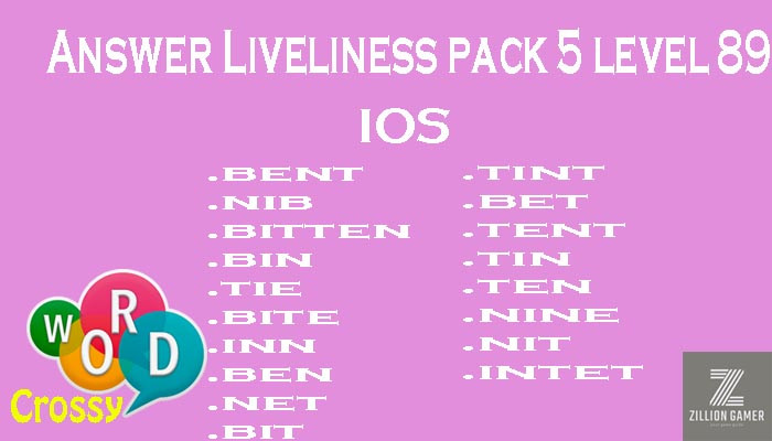 Pack 5 Level 89 Liveliness Ios Answer | Word Crossy | Zilliongamer your game guide
