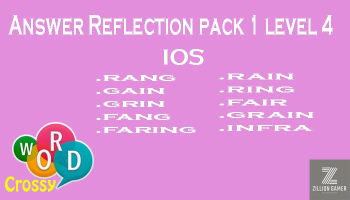 Pack 1 Level 4 Reflection Ios Answer | Word Crossy | Zilliongamer your game guide