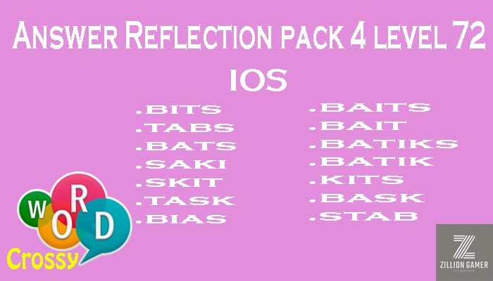Pack 4 Level 72 Reflection Ios Answer | Word Crossy | Zilliongamer your game guide