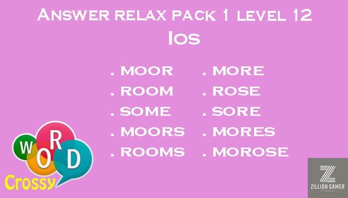 Pack 1 Level 12 Relax Ios Answer | Word Crossy | Zilliongamer your game guide