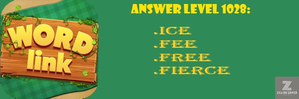 Answer Levels 1028 | Word Link - zilliongamer your game guide