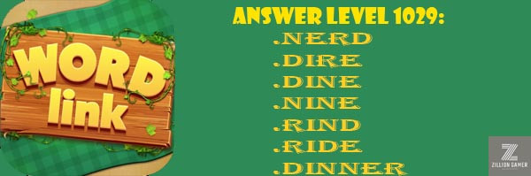 Answer Levels 1029 | Word Link - zilliongamer your game guide