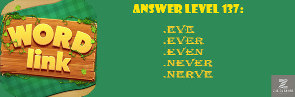 Answer Levels 137 | Word link - zilliongamer your game guide