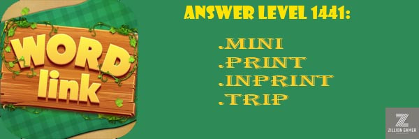 Answer Levels 1441 | Word Link - zilliongamer your game gudie