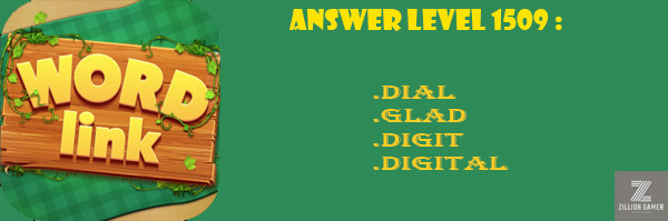 Answer Levels 1509 | Word Link - zilliongame your game guide